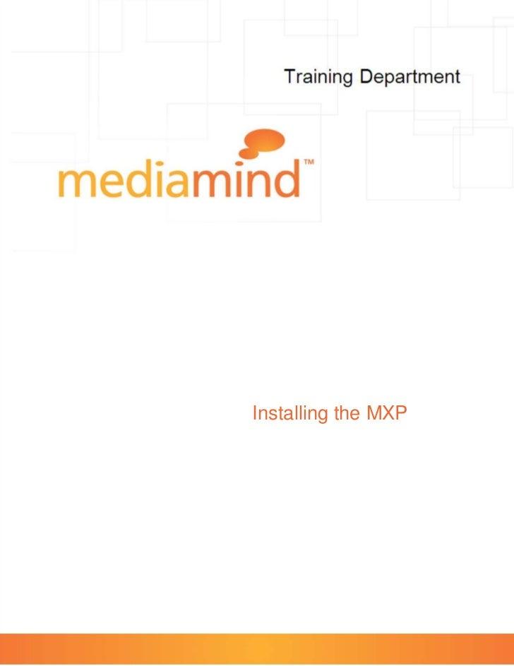 Installing the MXP