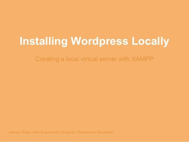 Installing Wordpress Locally with XAMPP