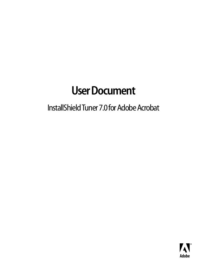 User DocumentInstallShield Tuner 7.0 for Adobe Acrobat
