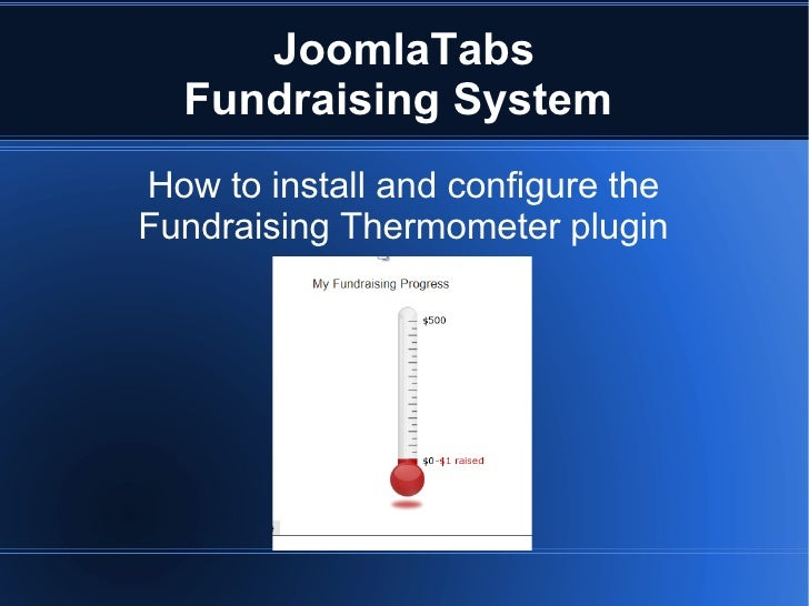 JoomlaTabs   Fundraising System How to install and configure the Fundraising Thermometer plugin