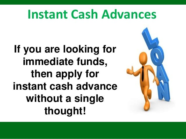 Instant Cash Advances  Beat Your Financial Difficulties. 2009 E Class Mercedes For Sale. Sky Unlimited Broadband Lowest Cars To Insure. Master Degree Social Work Locksmith Albany Ca. Car Accident Lawyer Charlotte. Treca Digital Academy Backpack. Auto Insurance Companies In Washington State. Medical Schools In Tampa Fl Add User Centos. Getting A 800 Number For Your Business