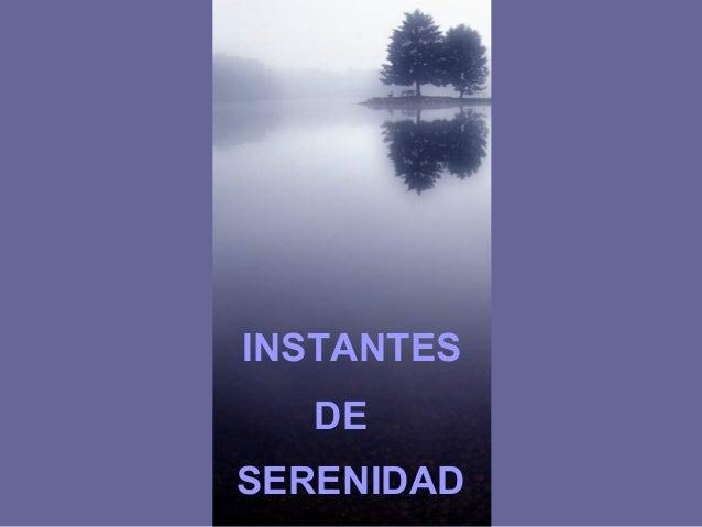 INSTANTES DE SERENIDAD