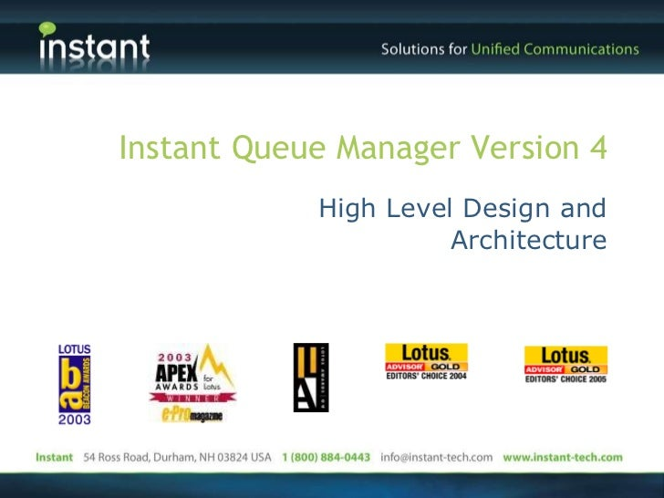 Instant Queue Manager Version 4 High Level Design and Architecture