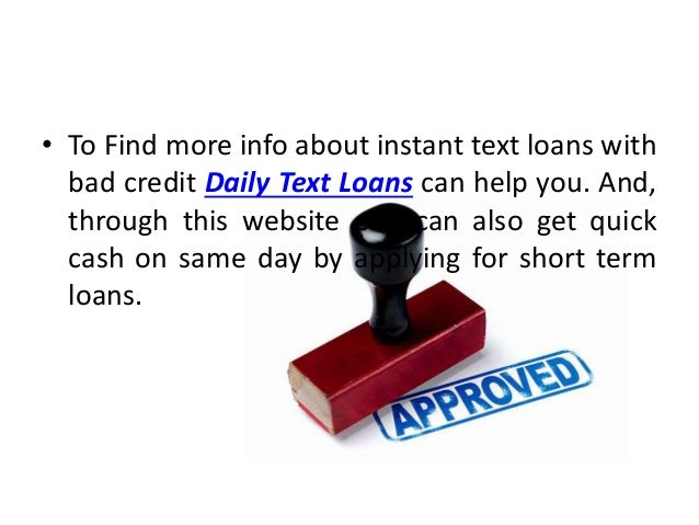 Instant text loans no fees for bad credit