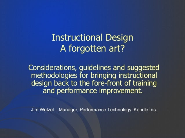 Instructional Design: A Forgotten Art?