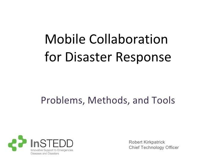 Instedd: Mobile Collaboration for Disaster Response