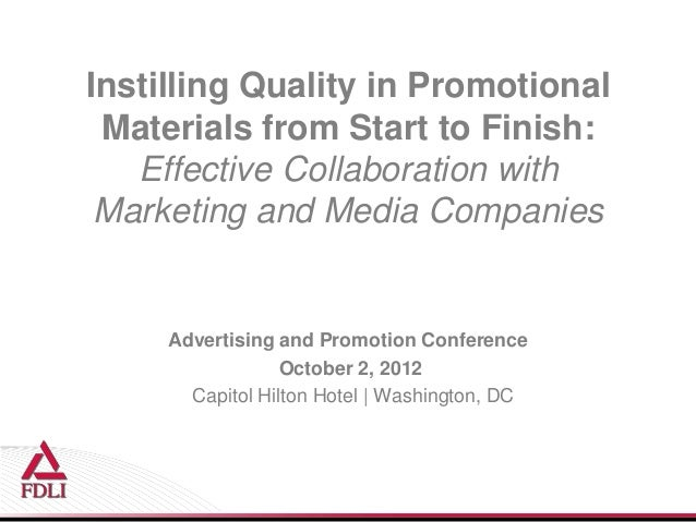 Instilling Quality in Promotional Materials from Start to Finish: Effective Collaboration with Marketing and Media Companies