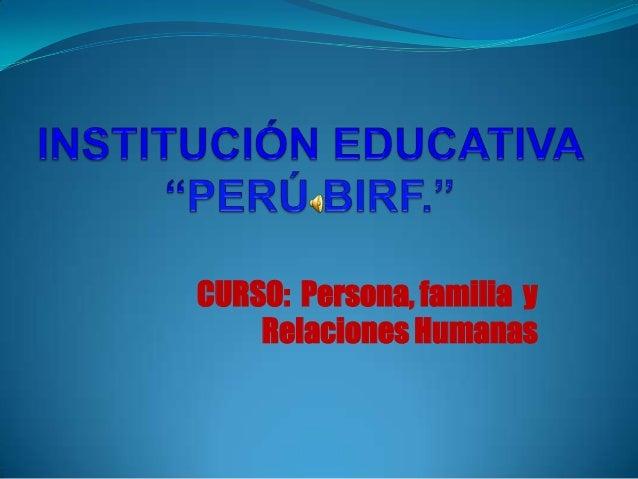CURSO: Persona, familia y Relaciones Humanas