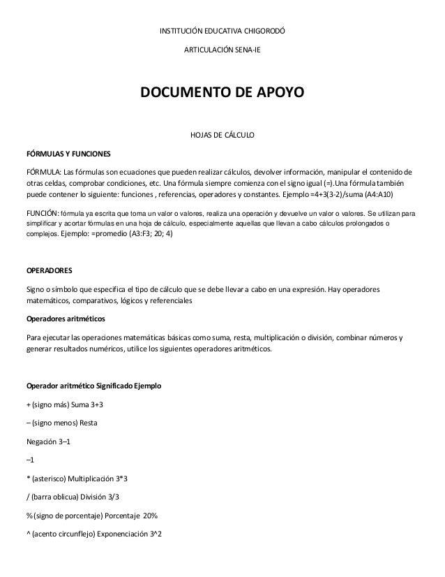 INSTITUCIÓN EDUCATIVA CHIGORODÓ ARTICULACIÓN SENA-IE DOCUMENTO DE APOYO HOJAS DE CÁLCULO FÓRMULAS Y FUNCIONES FÓRMULA: Las...