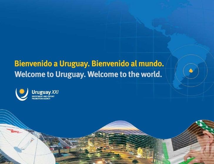 SERVICIOS DE URUGUAY XXI                                                                  URUGUAY XXI'S SERVICES- INFORMES...