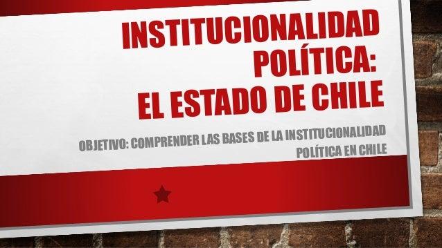 Institucionalidad política del estado