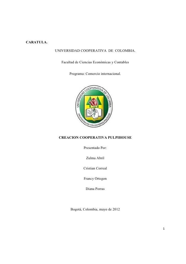 CARATULA.            UNIVERSIDAD COOPERATIVA DE COLOMBIA.              Facultad de Ciencias Económicas y Contables        ...