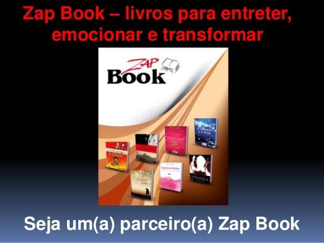 Zap Book – livros para entreter, emocionar e transformar Seja um(a) parceiro(a) Zap Book