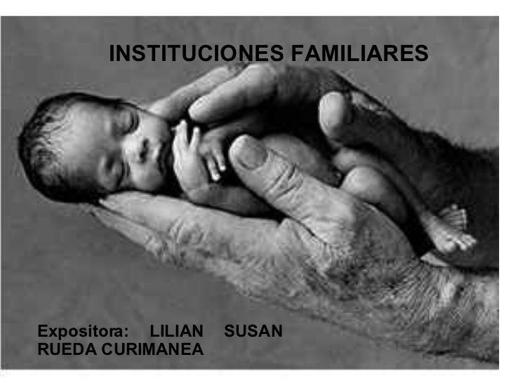 Instituciones Familiares Dra. Rueda