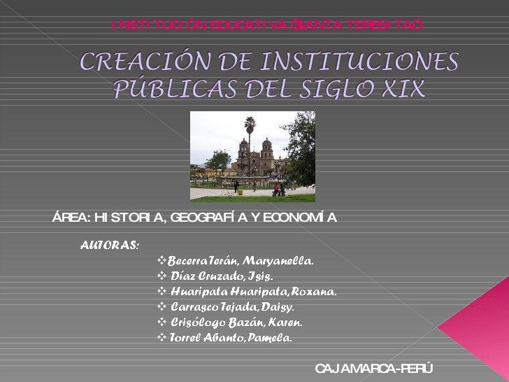 """INSTITUCIÓN EDUCATIVA """"SANTA TERESITA"""" ÁREA: HISTORIA, GEOGRAFÍA Y ECONOMÍA CAJAMARCA-PERÚ"""