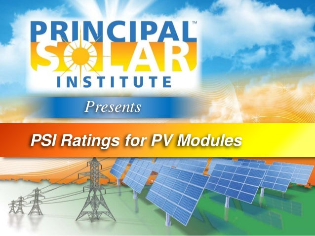 PresentsPSI Ratings for PV Modules
