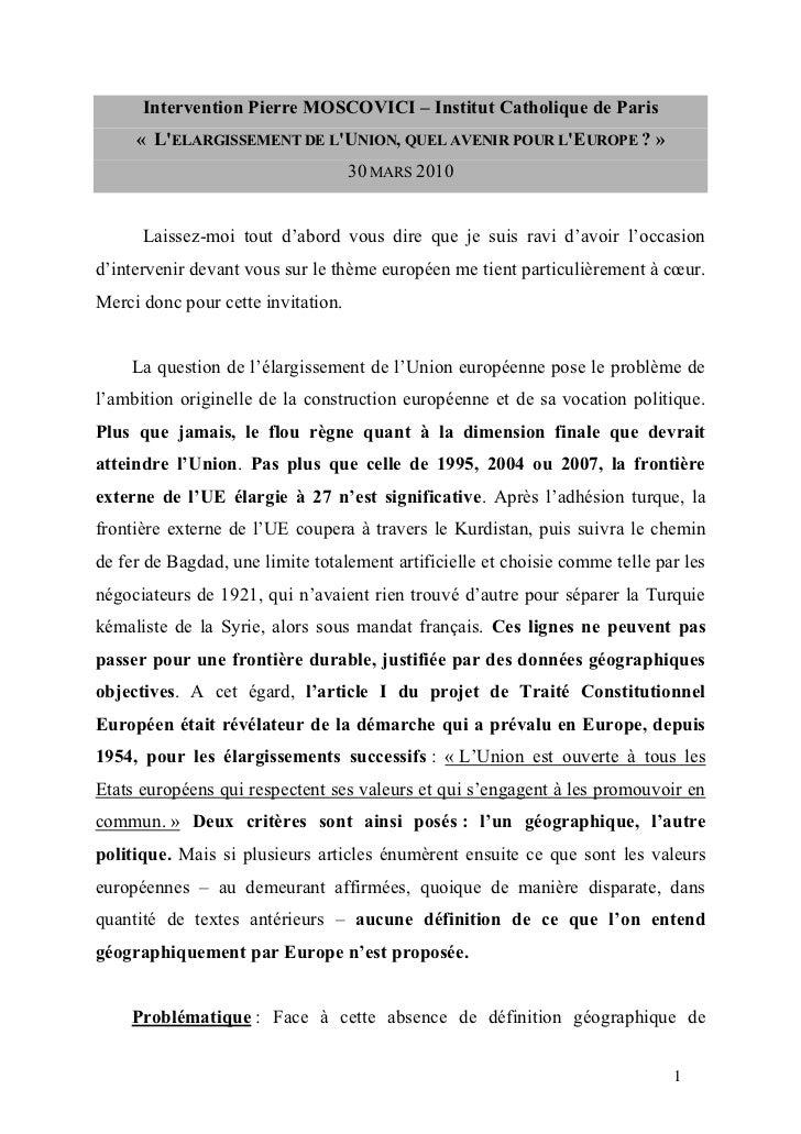Intervention Pierre MOSCOVICI – Institut Catholique de Paris      « L'ELARGISSEMENT DE L'UNION, QUEL AVENIR POUR L'EUROPE ...