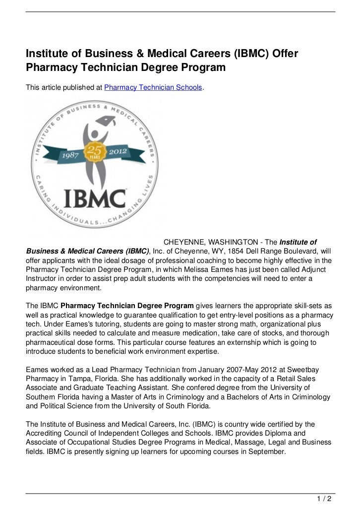 Institute of Business & Medical Careers (IBMC) OfferPharmacy Technician Degree ProgramThis article published at Pharmacy T...