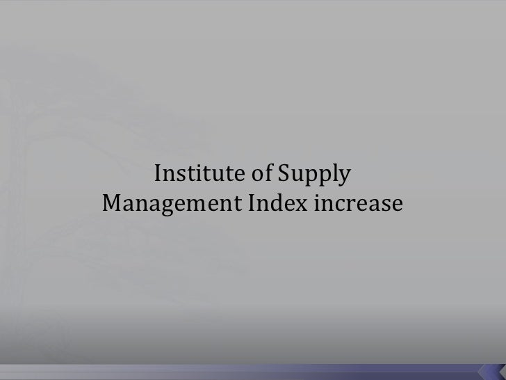 Institute of SupplyManagement Index increase