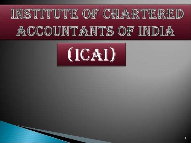 Instituteofcharteredaccountantsofindia 090315041458-phpapp02