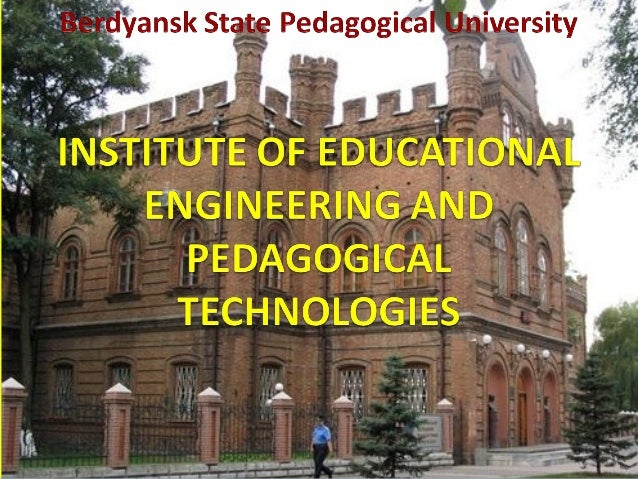 Institute of EducationalEngineering and PedagogicalTechnologies is one of the leadinginstitutes of Berdyansk StatePedagogi...