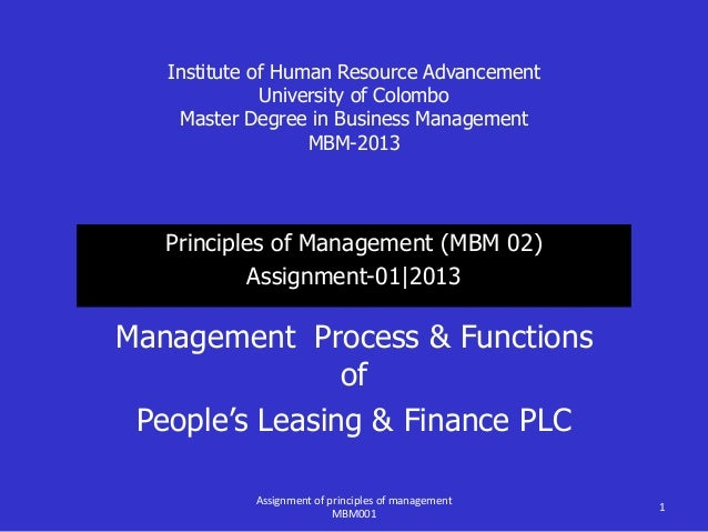 Institute of Human Resource Advancement University of Colombo Master Degree in Business Management MBM-2013 Principles of ...