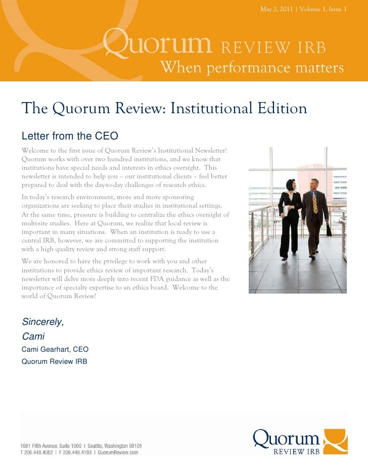 May 2, 2011   Volume 1, Issue 1The Quorum Review: Institutional EditionLetter from the CEOWelcome to the first issue of Qu...
