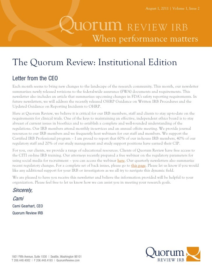 August 1, 2011 | Volume 1, Issue 2The Quorum Review: Institutional EditionLetter from the CEOEach month seems to bring new...