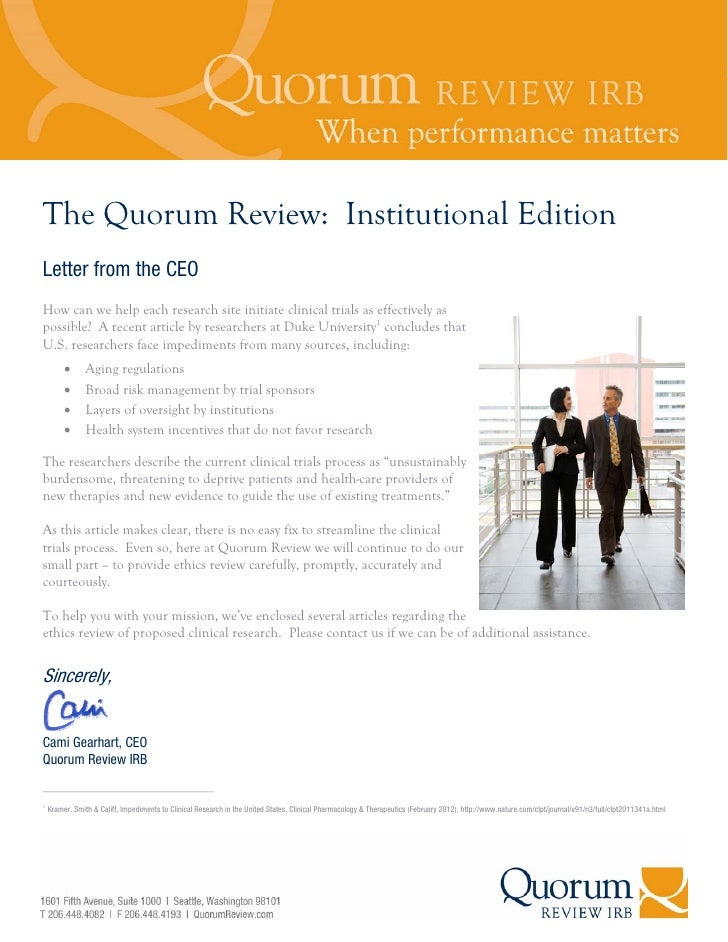 The Quorum Review: Institutional EditionLetter from the CEOHow can we help each research site initiate clinical trials as ...