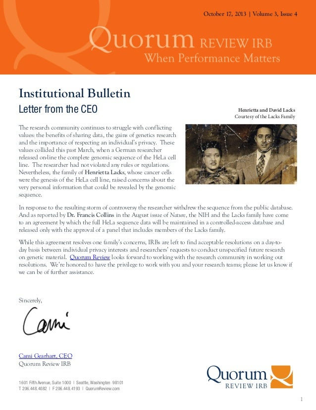 October 17, 2013 | Volume 3, Issue 4  Institutional Bulletin Letter from the CEO  Henrietta and David Lacks Courtesy of th...