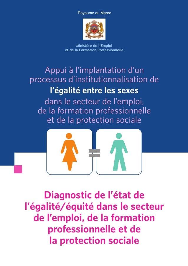 Appui à l'implantation d'unprocessus d'institutionnalisation de     l'égalité entre les sexes    dans le secteur de l'empl...