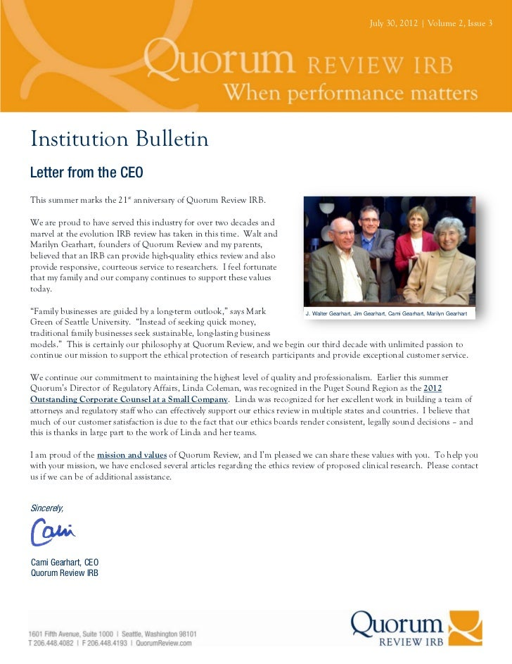 July 30, 2012 | Volume 2, Issue 3Institution BulletinLetter from the CEOThis summer marks the 21st anniversary of Quorum R...
