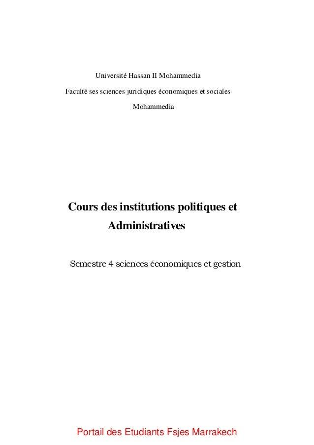Université Hassan II Mohammedia Faculté ses sciences juridiques économiques et sociales Mohammedia Cours des institutions ...
