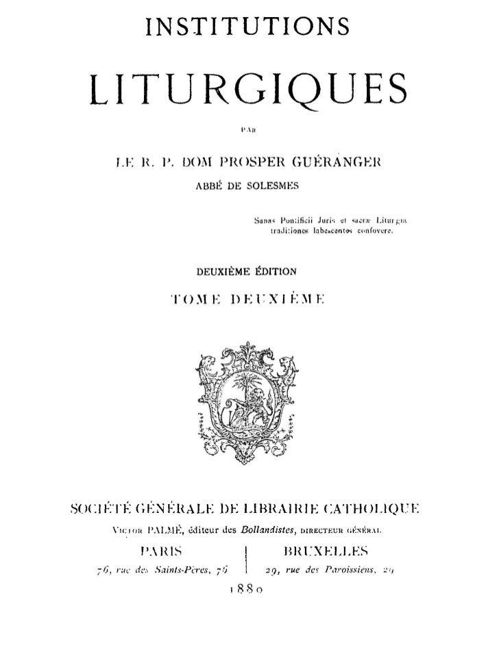 INSTITUTIONS  LITURGIQUES                                            PAR         F.K K. P. DO Aï P R O S P E R            ...