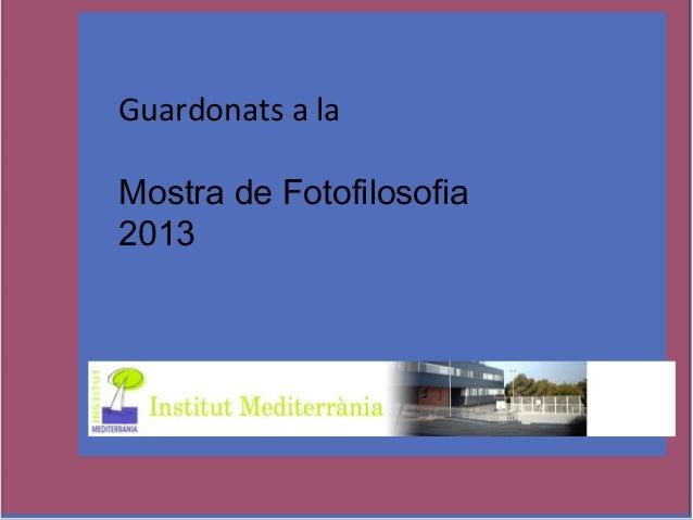 Guardonats a la Mostra de Fotofilosofia 2013