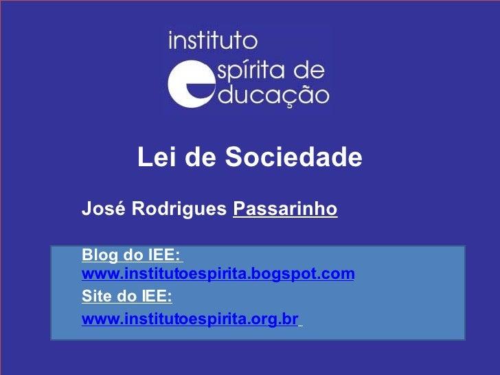 Instituto Espírita de Educação - Lei de Sociedade