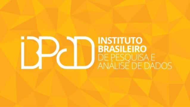 Quem Somos O Instituto Brasileiro de Pesquisa e Análise de Dados é um centro de formação de analistas e pesquisadores nas ...