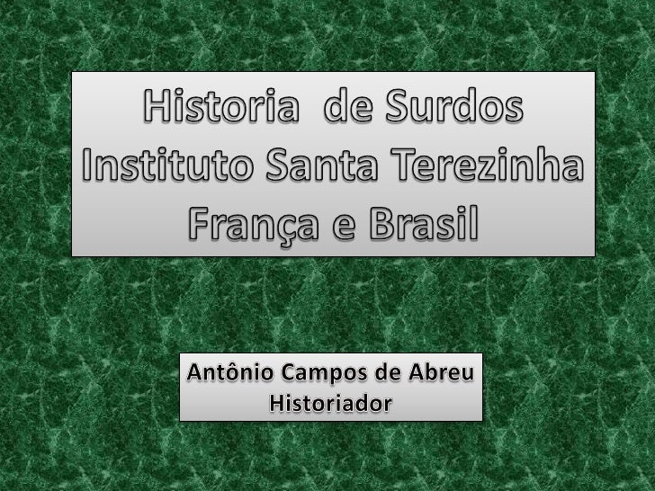 Instituto Santa Terezinha   Historia de Surdos