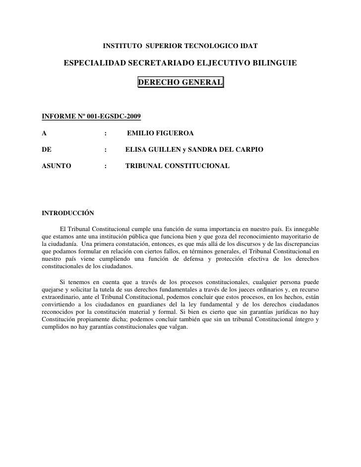 INSTITUTO  SUPERIOR TECNOLOGICO IDAT<br />ESPECIALIDAD SECRETARIADO ELJECUTIVO BILINGUIE<br />DERECHO GENERAL<br />INFORME...