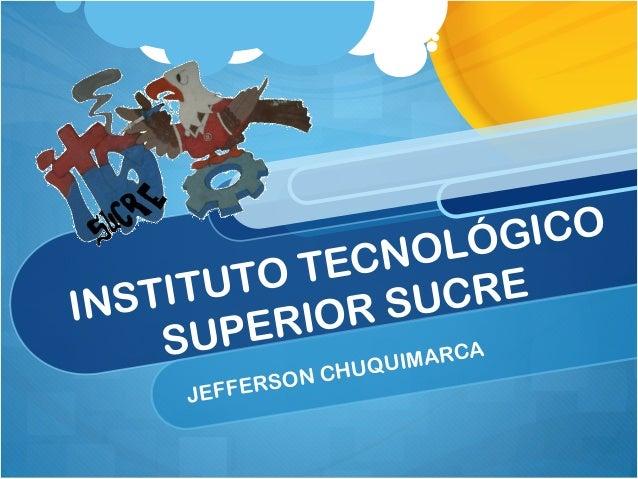 Instituto tecnológico superior sucre