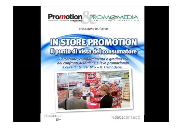 In store promotion  Shoppers' view 2011 - Indagine sul consumatore: le iniziative promozionali In Store