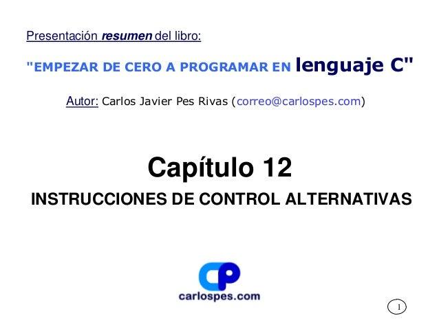 Instrucciones de control alternativas