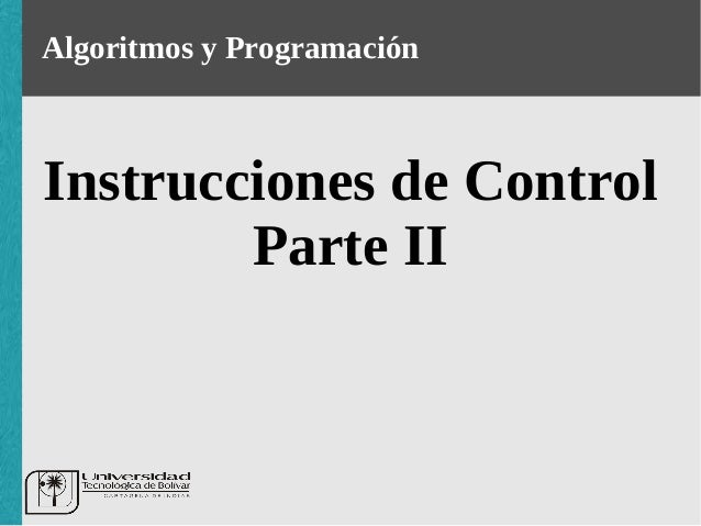 Instrucciones de control Parte II