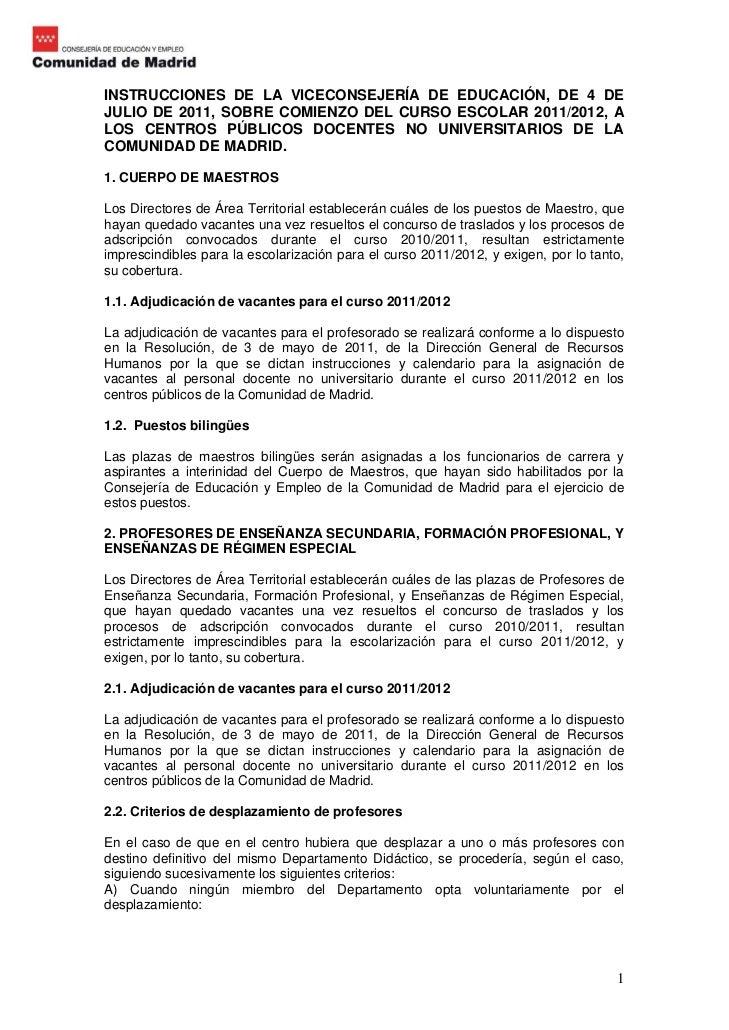 INSTRUCCIONES DE LA VICECONSEJERÍA DE EDUCACIÓN, DE 4 DEJULIO DE 2011, SOBRE COMIENZO DEL CURSO ESCOLAR 2011/2012, ALOS CE...