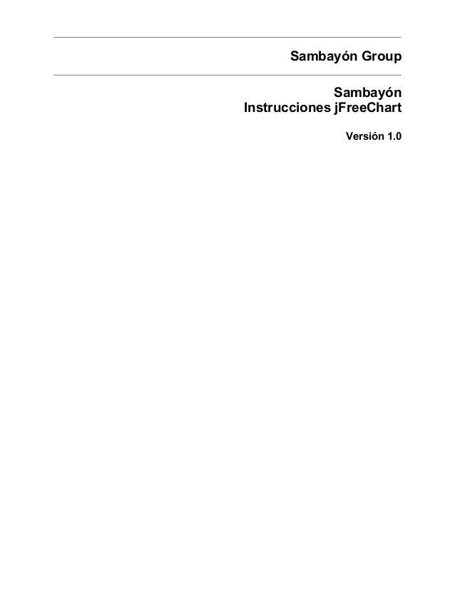 Sambayón GroupSambayónInstrucciones jFreeChartVersión 1.0