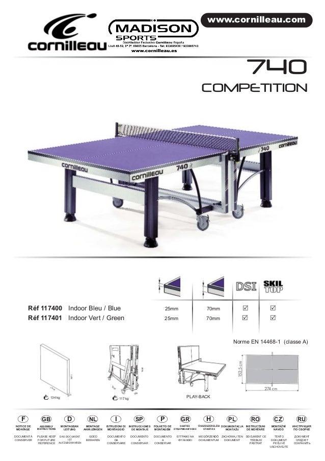 www.cornilleau.com  COMPETITION  Réf 117400 Indoor Bleu / Blue 25mm 70mm R R  Réf 117401 Indoor Vert / Green 25mm 70mm R R...