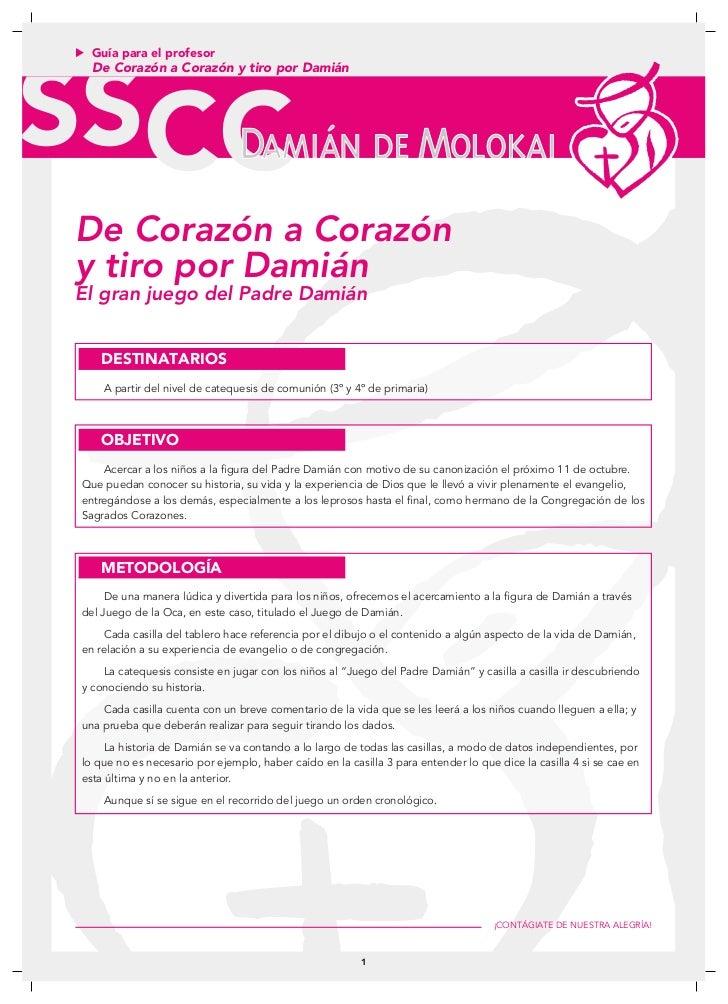Guía para el profesor  De Corazón a Corazón y tiro por Damián                                DAMIÁN DE MOLOKAIDe Corazón a...