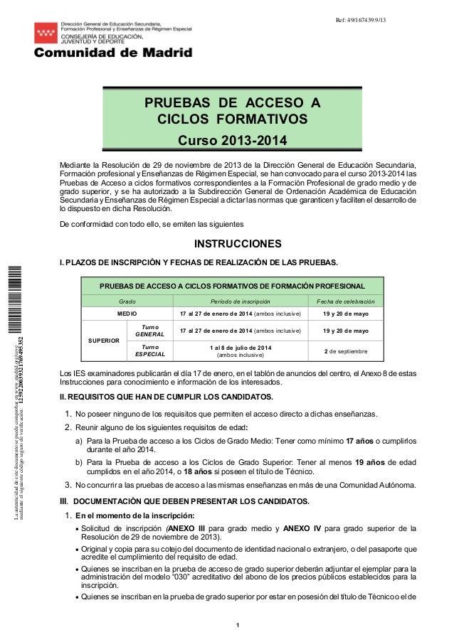 Ref: 49/167439.9/13  PRUEBAS DE ACCESO A CICLOS FORMATIVOS Curso 2013-2014 Mediante la Resolución de 29 de noviembre de 20...