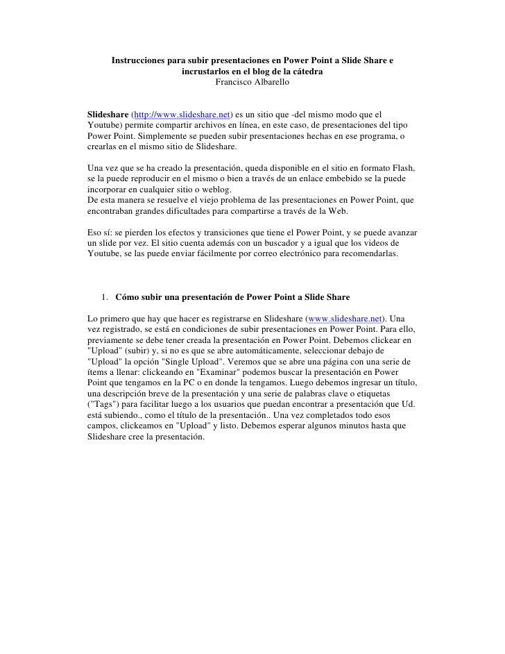 Instrucciones para subir presentaciones en Power Point a Slide Share e                        incrustarlos en el blog de l...