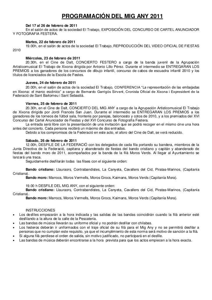 PROGRAMACIÓN DEL MIG ANY 2011      Del 17 al 26 de febrero de 2011      En el salón de actos de la sociedad El Trabajo, EX...